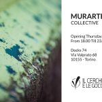 Allo spazio Docks74 di Torino inugura la mostra MurArte Collective